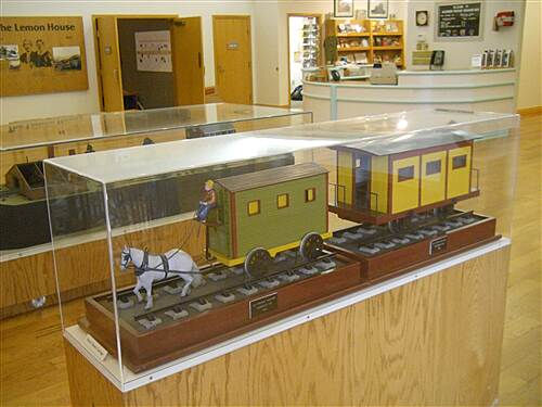 6 to 10 Trail System Inside the visitor center museum A horse drawn railroad model