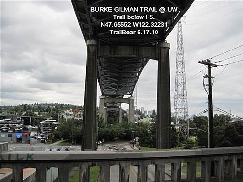 Burke-Gilman Trail BURKE-GILMAN TRAIL The I-5 freeway is right up there.