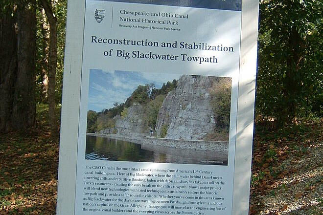 Chesapeake & Ohio Canal National Historical Park Sign showing the reconstruction and stabilization of the Big Slackwater towpath In September 2012, the NPS opened a section of the trail at Big Slackwater (between miles 88.1 and 85.4) that had been closed.