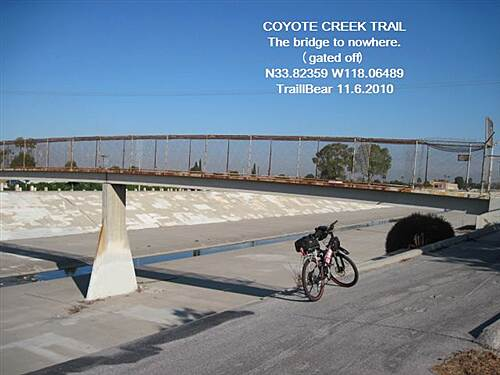 Coyote Creek Bikeway COYOTE CREEK TRAIL The bridge to nowhere (former bike rest area)