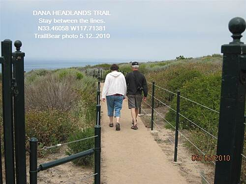 Dana Point Headlands Trail DANA HEADLANDS TRAIL, DANA PT., CA. Do not stray from the straight and narrow.
