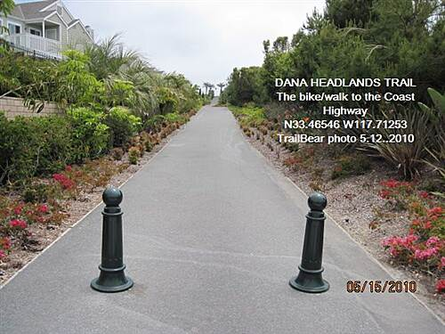 Dana Point Headlands Trail DANA HEADLANDS TRAIL, DANA PT., CA. This is OK for bikes and dogs.