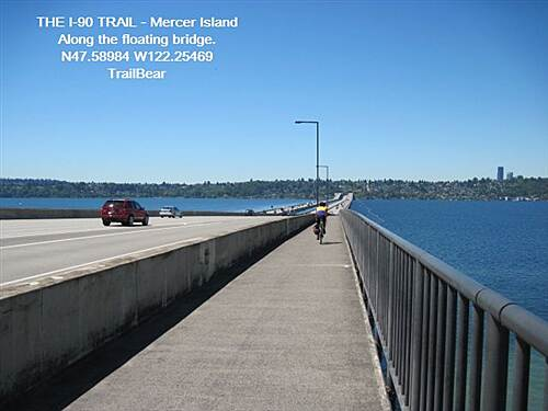 I-90 Trail THE I-90 TRAIL - Mercer Island On the water for 1.6 miles
